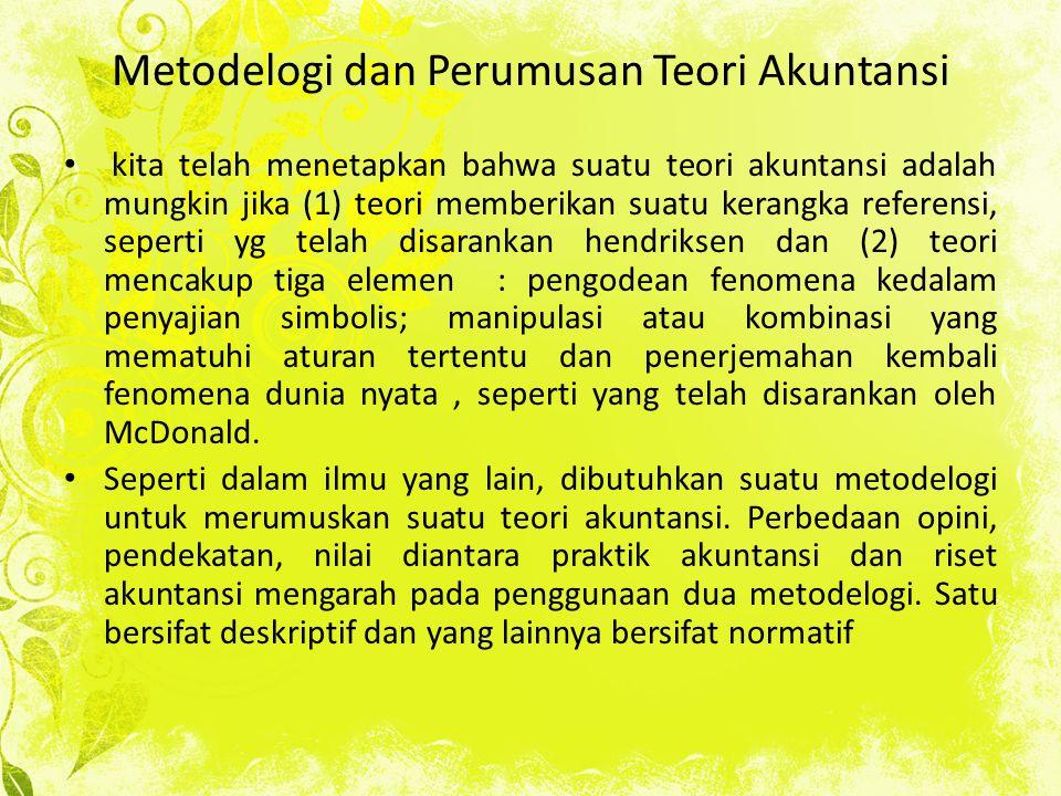 Metodelogi dan Perumusan Teori Akuntansi