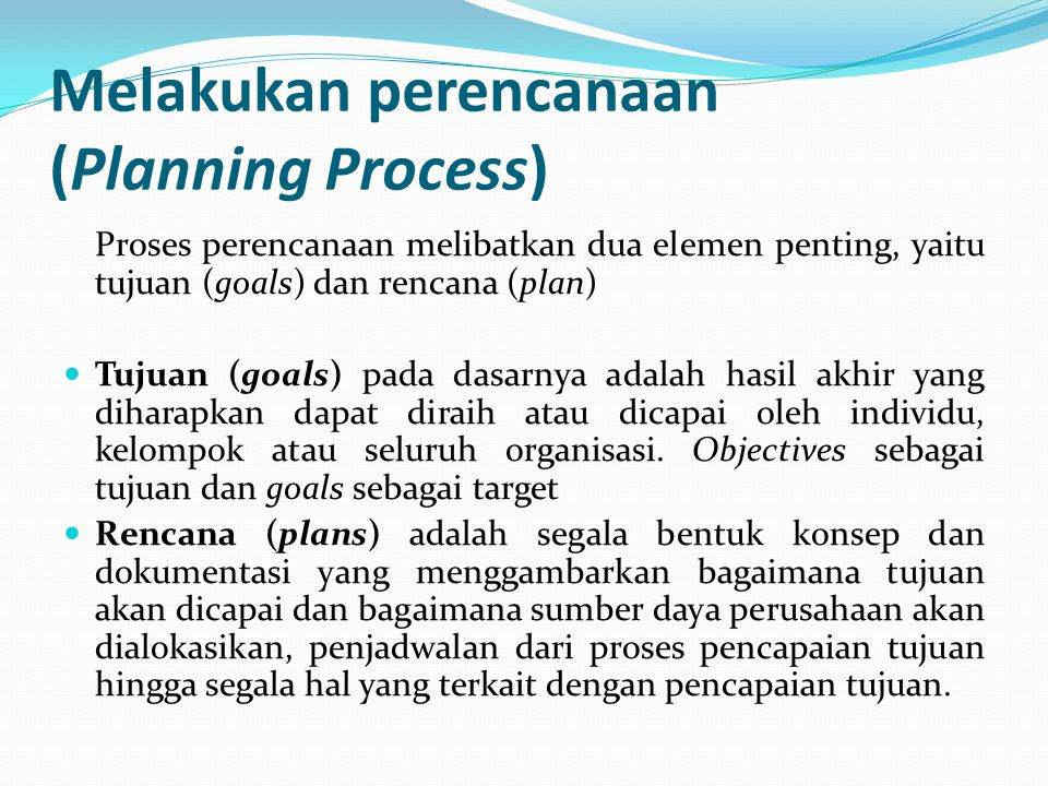 Melakukan perencanaan (Planning Process)