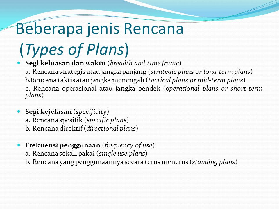 Beberapa jenis Rencana (Types of Plans)