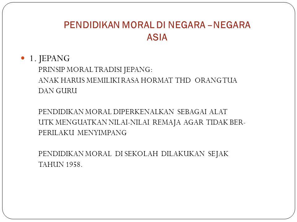 PENDIDIKAN MORAL DI NEGARA –NEGARA ASIA