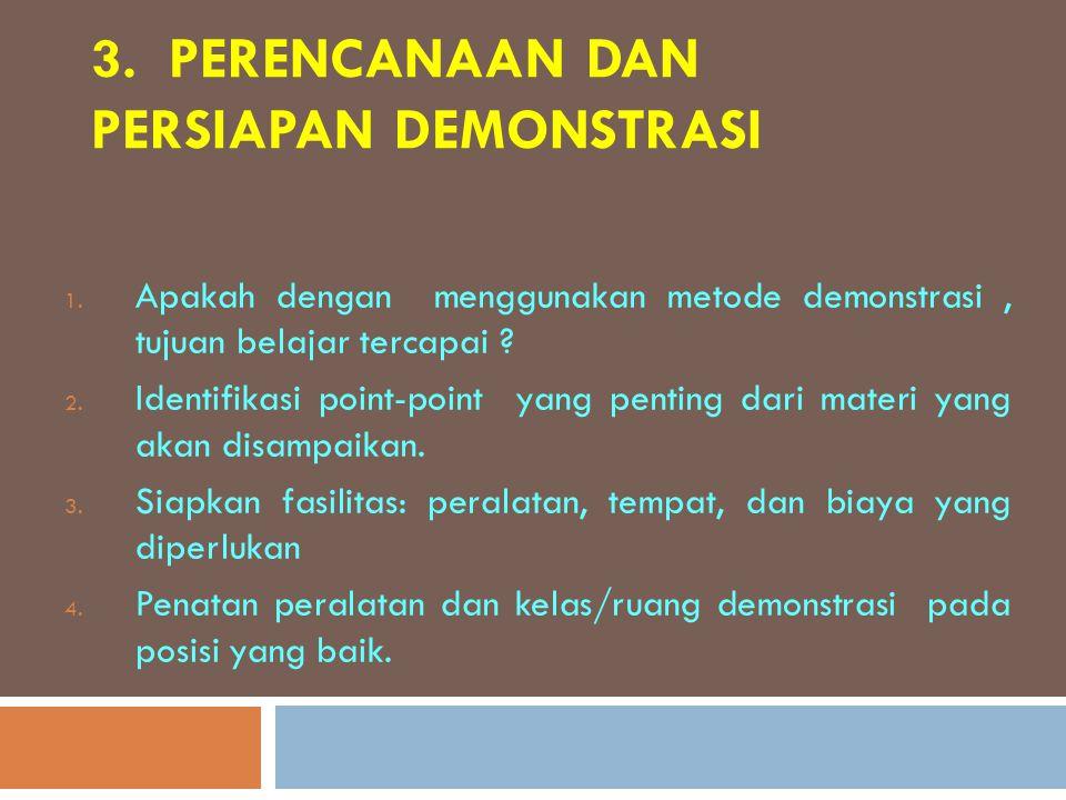 3. Perencanaan dan Persiapan Demonstrasi