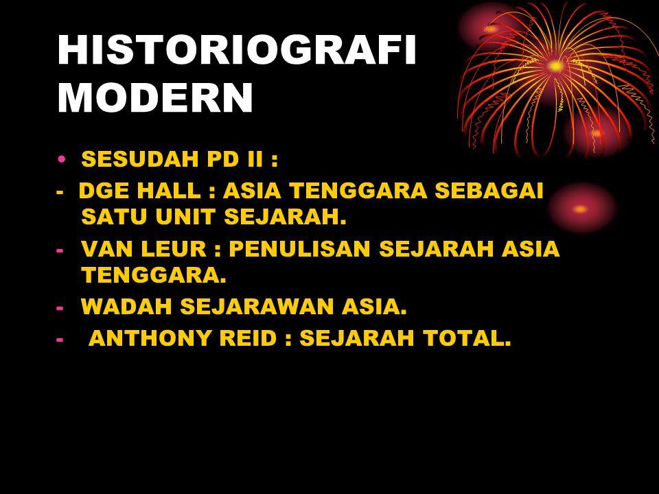 HISTORIOGRAFI MODERN SESUDAH PD II :