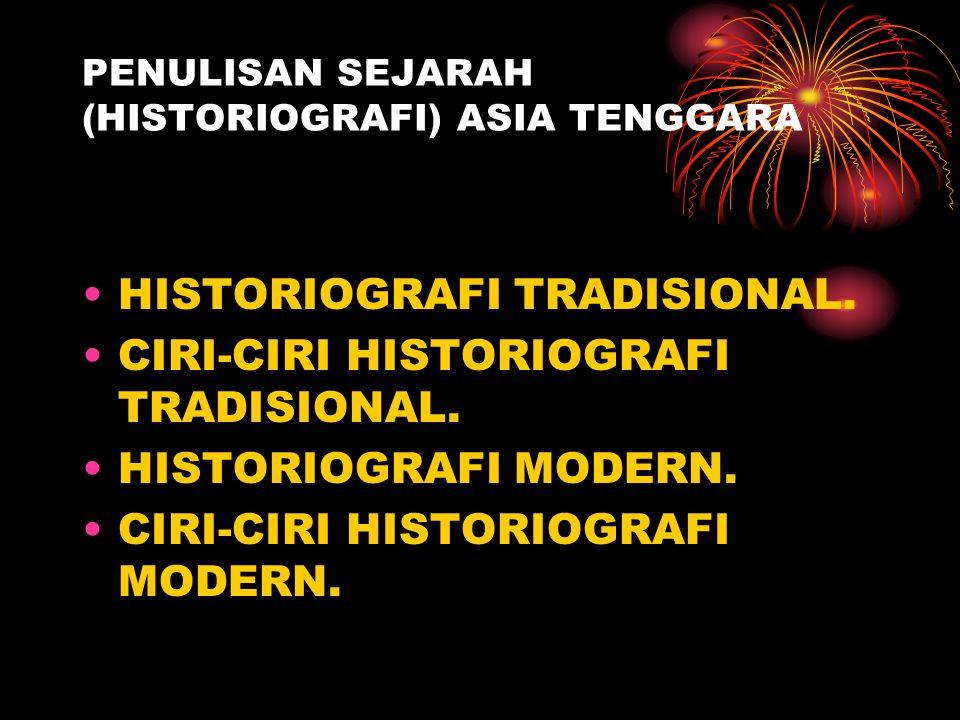 PENULISAN SEJARAH (HISTORIOGRAFI) ASIA TENGGARA