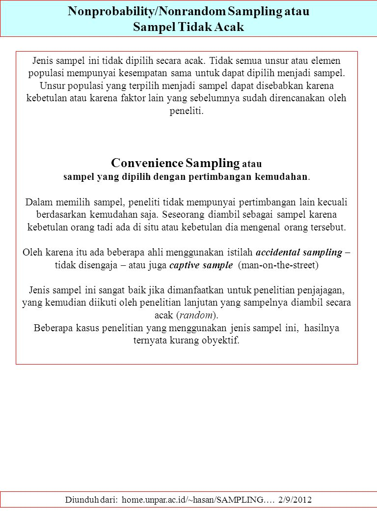 Nonprobability/Nonrandom Sampling atau Convenience Sampling atau