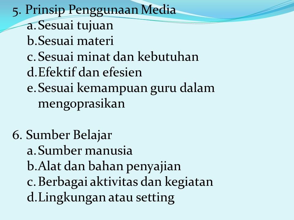 5. Prinsip Penggunaan Media