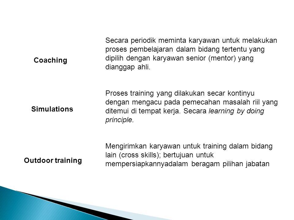 Secara periodik meminta karyawan untuk melakukan proses pembelajaran dalam bidang tertentu yang dipilih dengan karyawan senior (mentor) yang dianggap ahli.