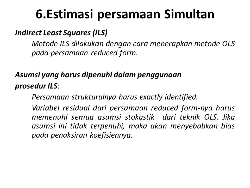 6.Estimasi persamaan Simultan