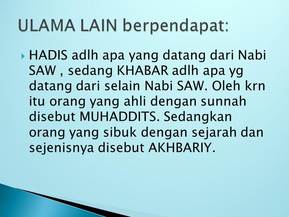 ULAMA LAIN berpendapat: