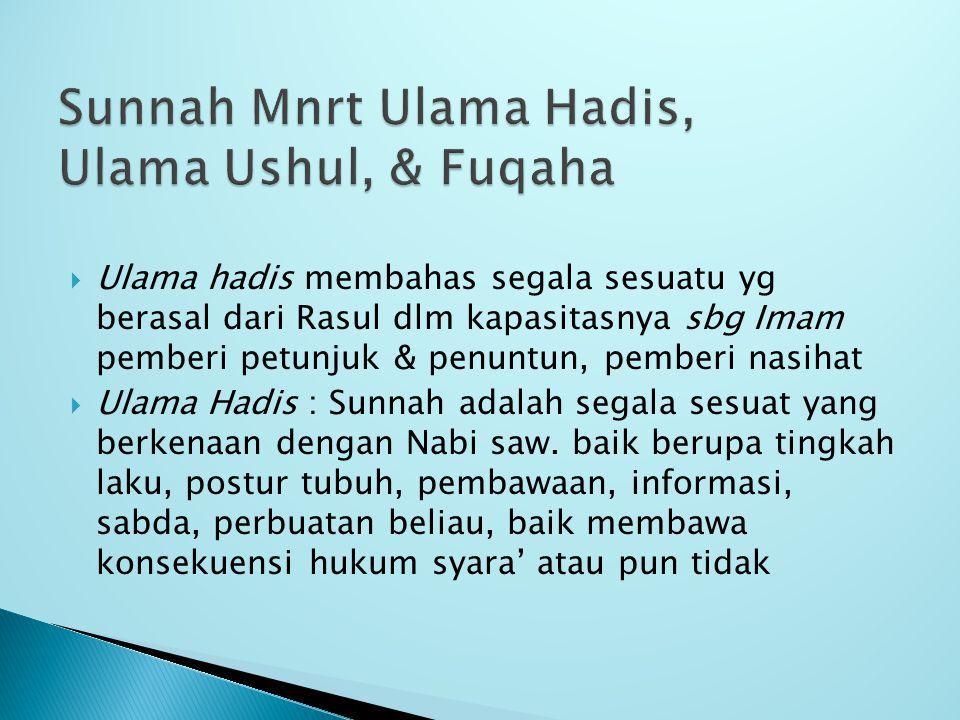 Sunnah Mnrt Ulama Hadis, Ulama Ushul, & Fuqaha