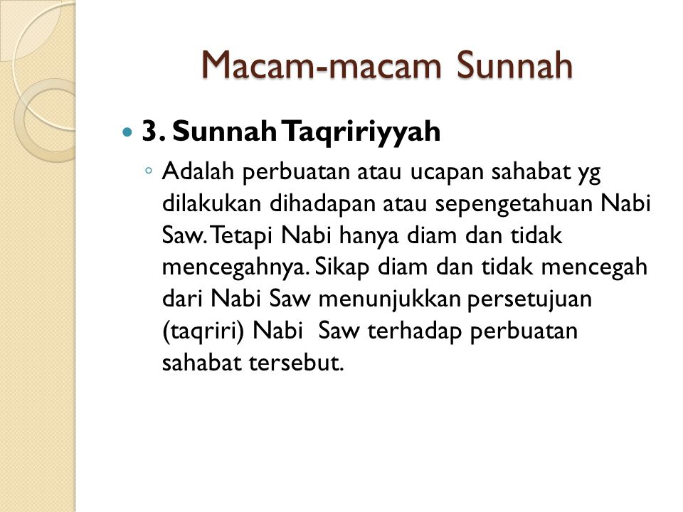 Macam-macam Sunnah 3. Sunnah Taqririyyah