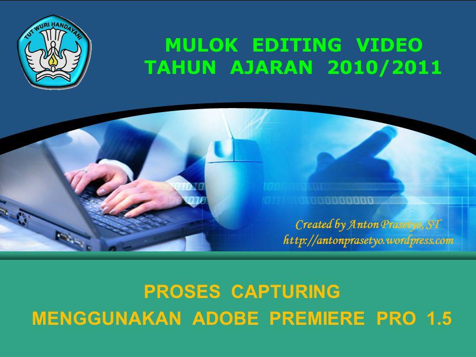 MULOK EDITING VIDEO TAHUN AJARAN 2010/2011