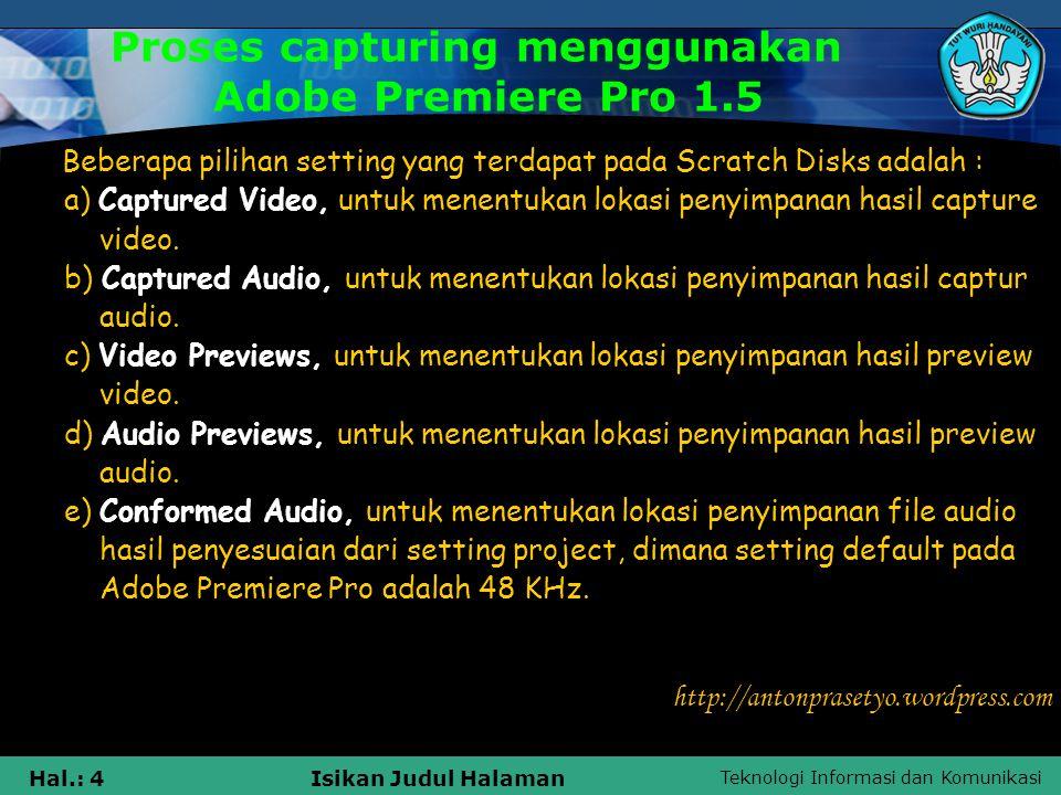 Proses capturing menggunakan Adobe Premiere Pro 1.5