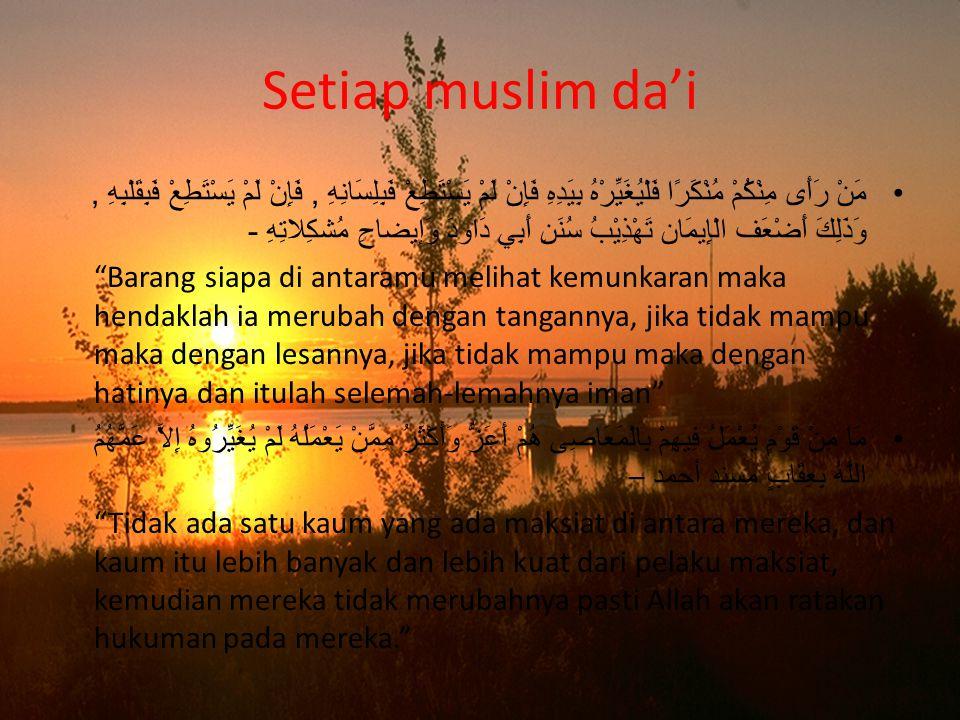 Setiap muslim da'i