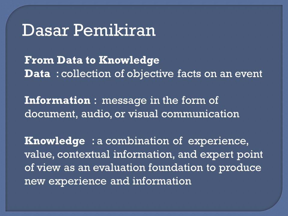 Dasar Pemikiran From Data to Knowledge