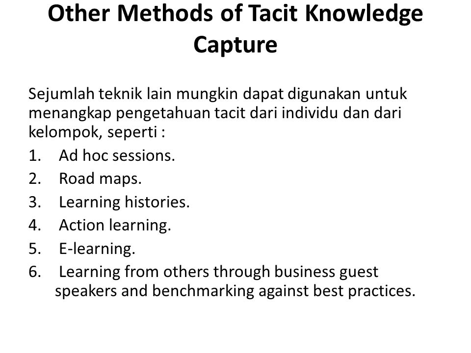 Other Methods of Tacit Knowledge Capture