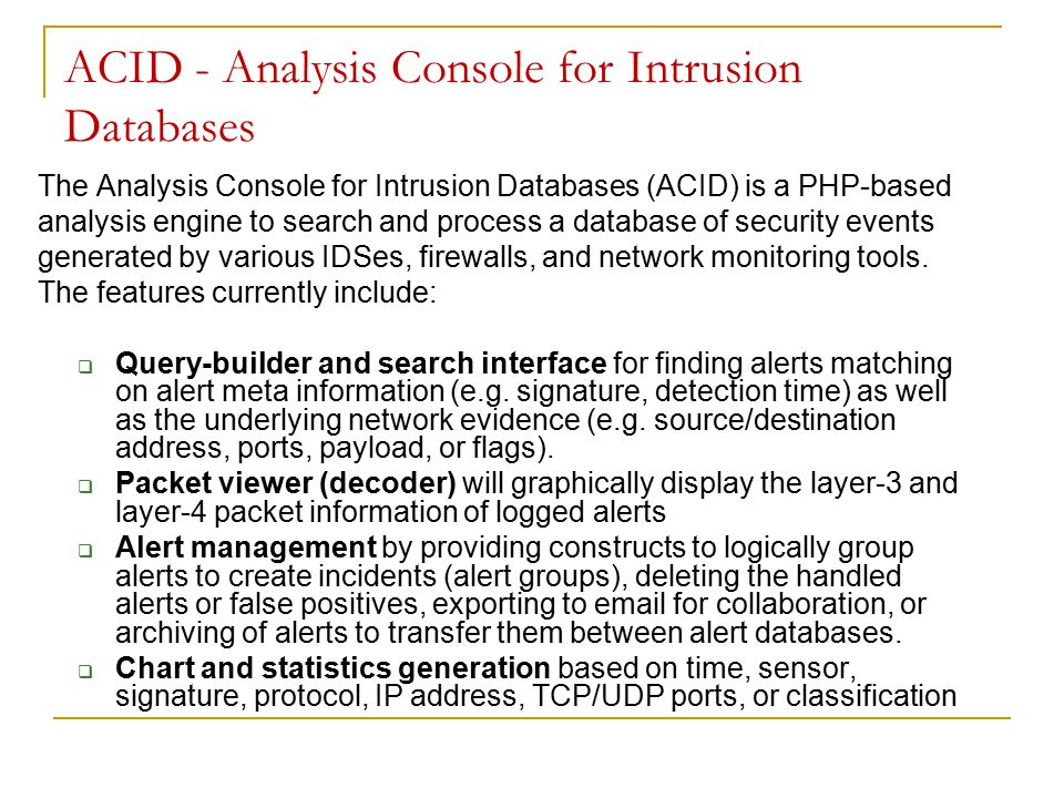 ACID - Analysis Console for Intrusion Databases