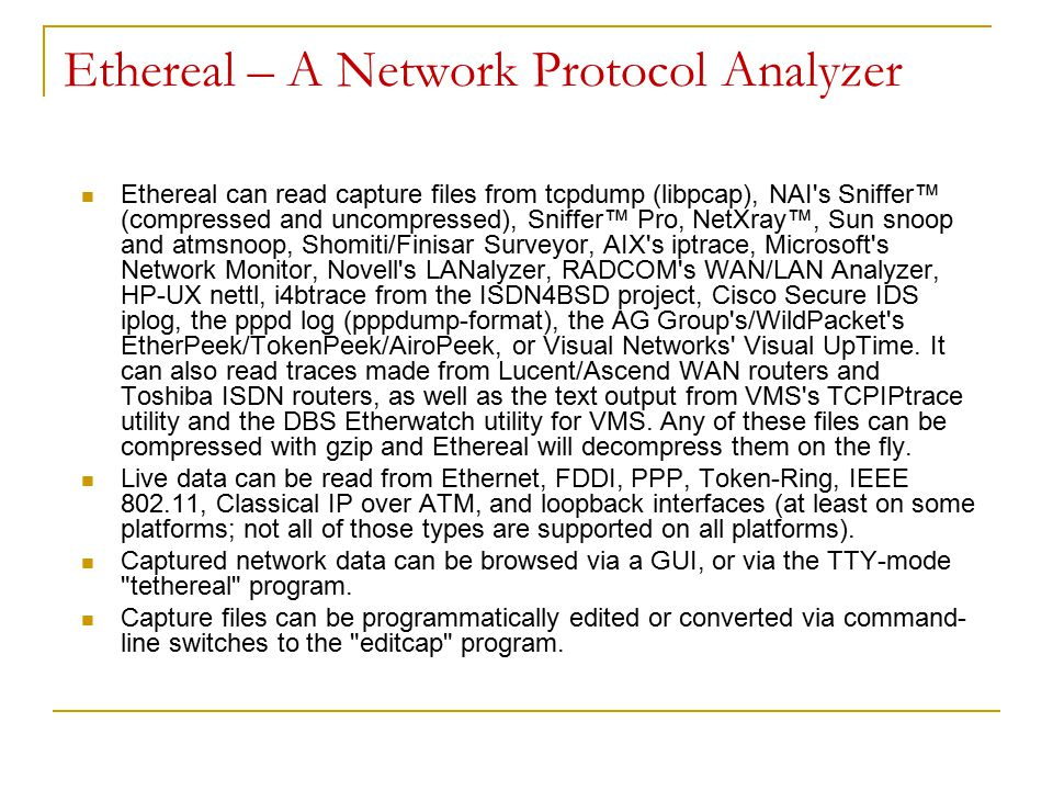 Ethereal – A Network Protocol Analyzer