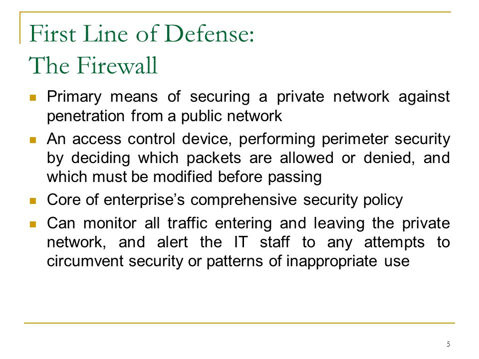 First Line of Defense: The Firewall