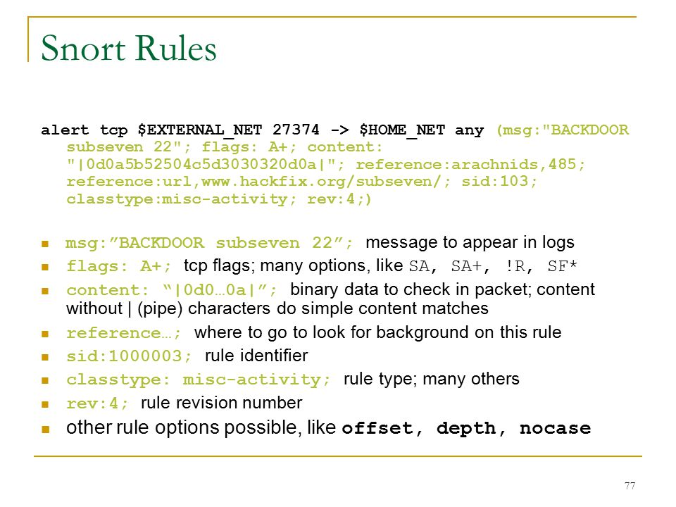 Snort Rules other rule options possible, like offset, depth, nocase