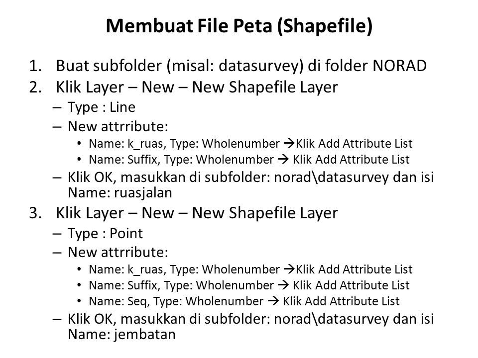 Membuat File Peta (Shapefile)