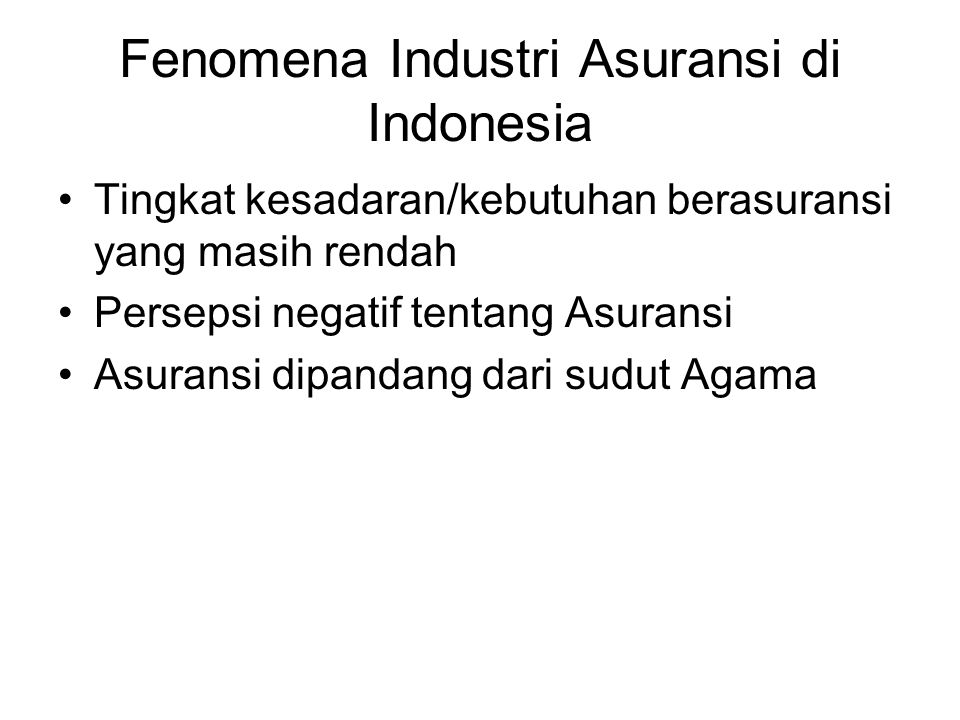 Fenomena Industri Asuransi di Indonesia