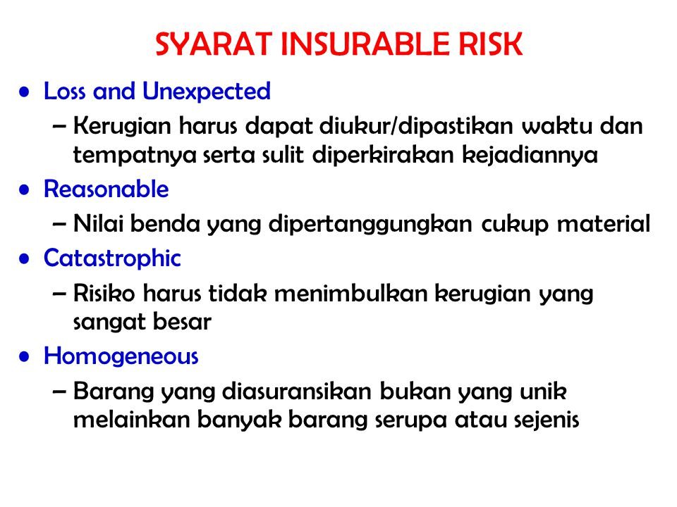SYARAT INSURABLE RISK Loss and Unexpected