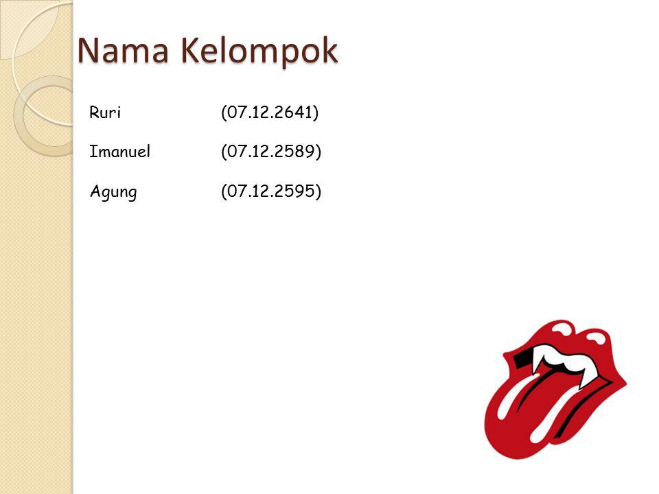 Nama Kelompok Ruri (07.12.2641) Imanuel (07.12.2589)