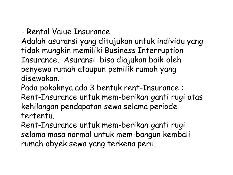 - Rental Value Insurance