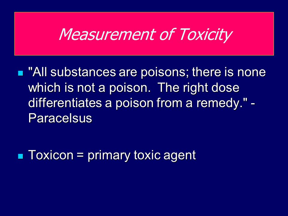 Measurement of Toxicity