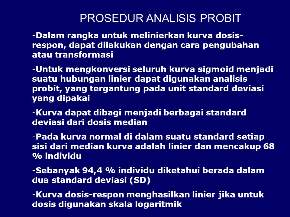 PROSEDUR ANALISIS PROBIT