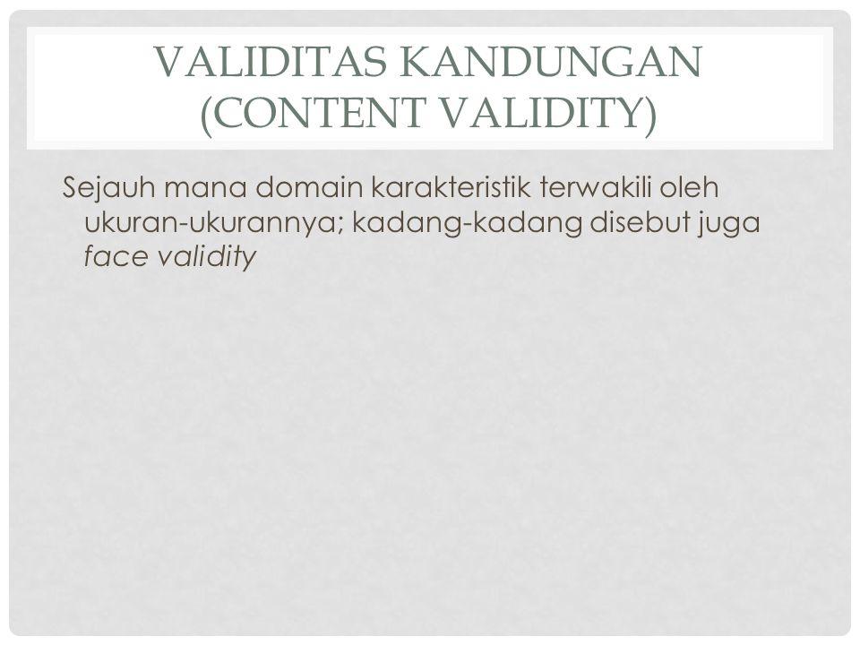 Validitas Kandungan (Content Validity)