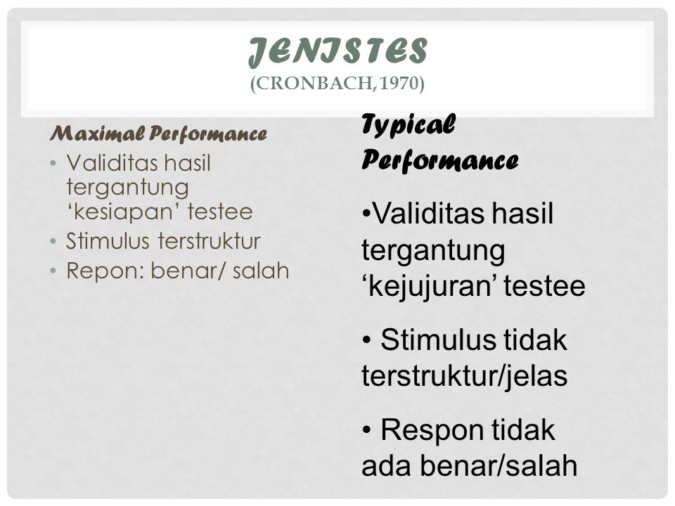 Jenis Tes (Cronbach, 1970) Typical Performance