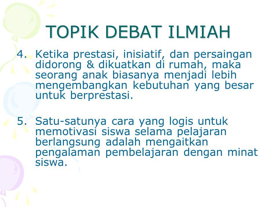 TOPIK DEBAT ILMIAH