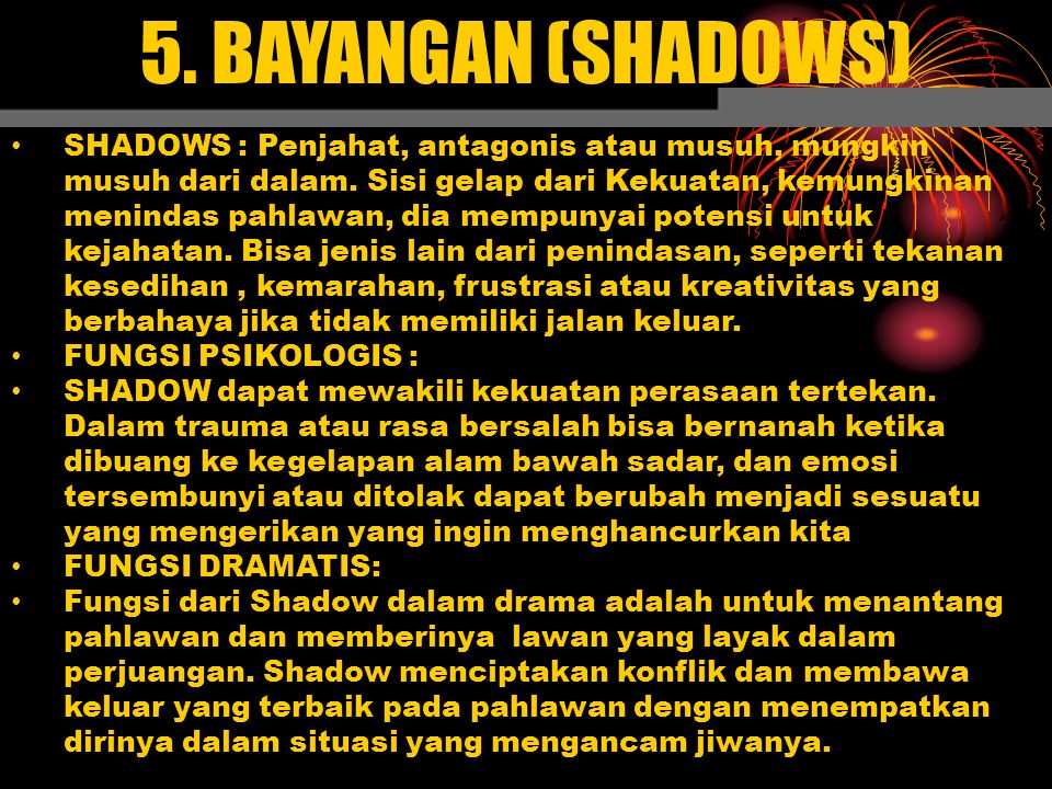 5. BAYANGAN (SHADOWS)