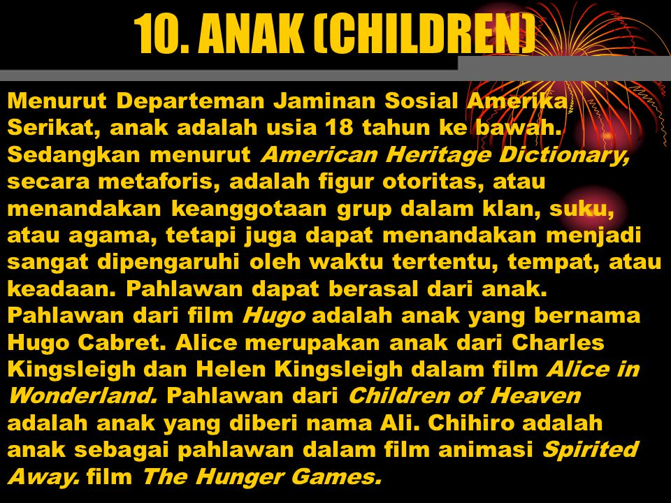10. ANAK (CHILDREN)