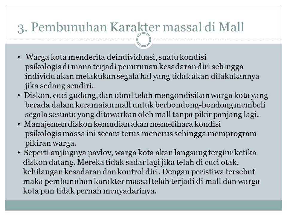 3. Pembunuhan Karakter massal di Mall