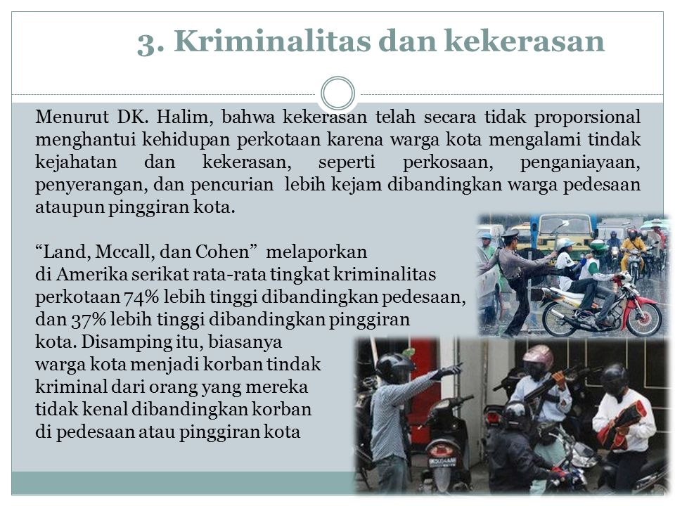 3. Kriminalitas dan kekerasan