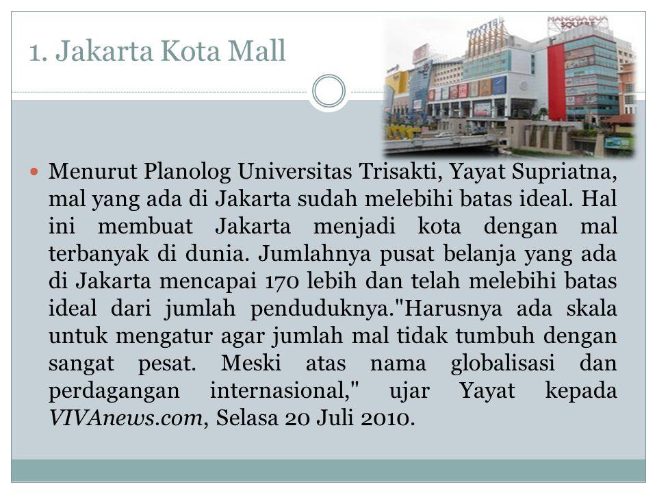 1. Jakarta Kota Mall