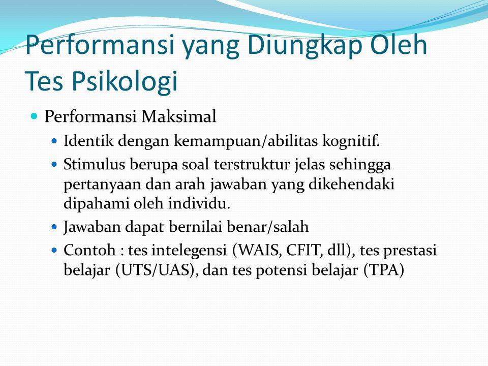 Performansi yang Diungkap Oleh Tes Psikologi