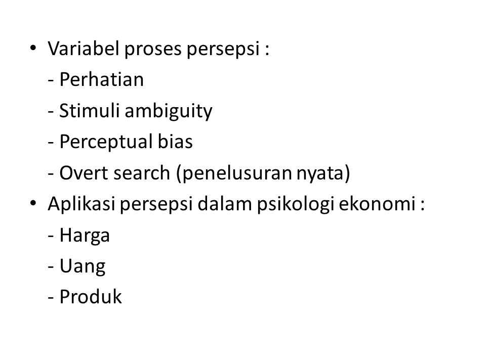 Variabel proses persepsi :