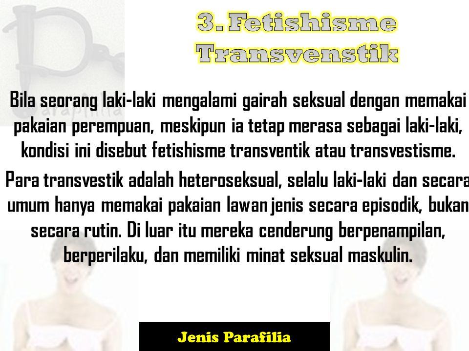 3. Fetishisme Transvenstik