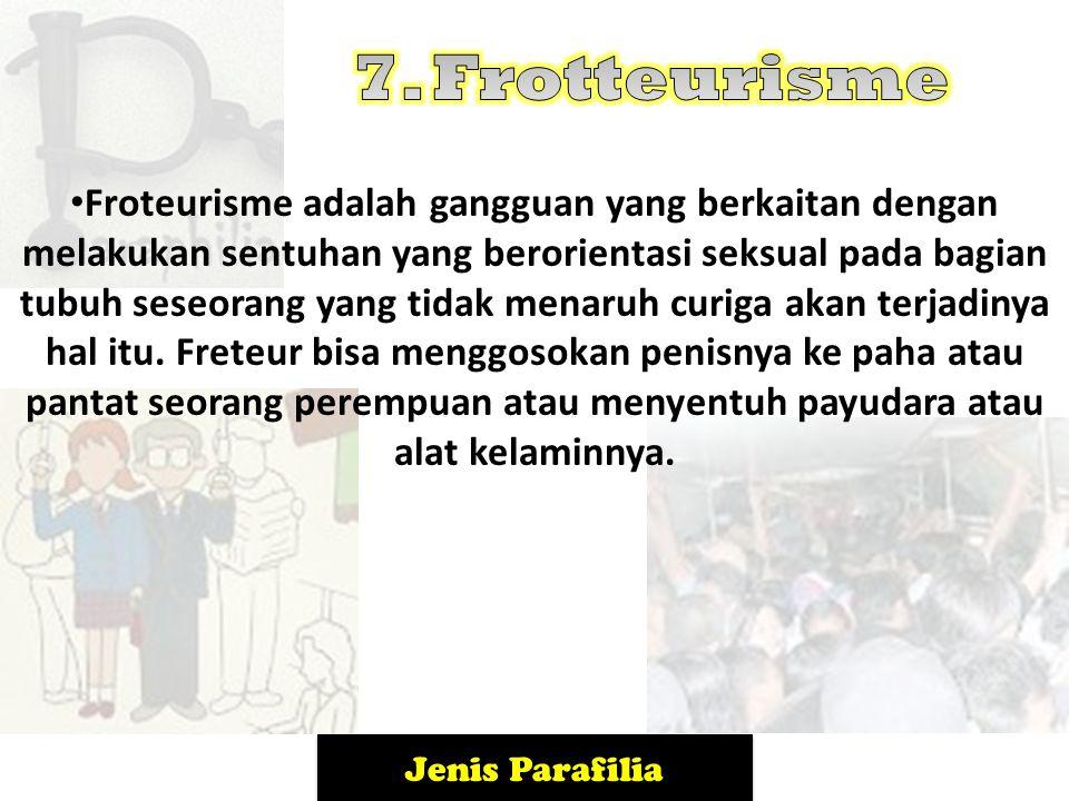 7. Frotteurisme