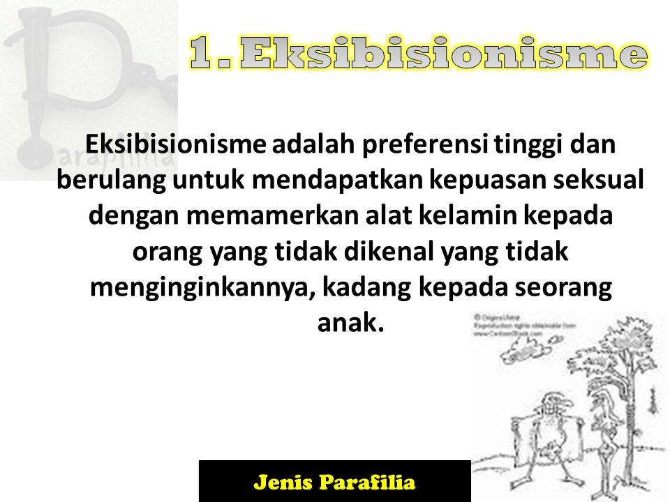 1. Eksibisionisme