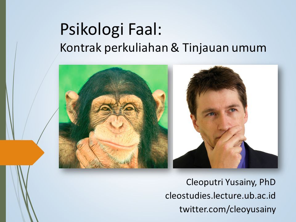 Psikologi Faal: Kontrak perkuliahan & Tinjauan umum