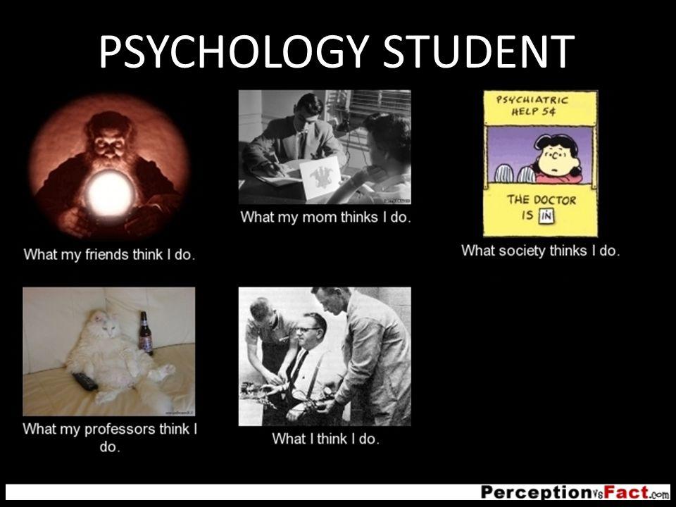 PSYCHOLOGY STUDENT