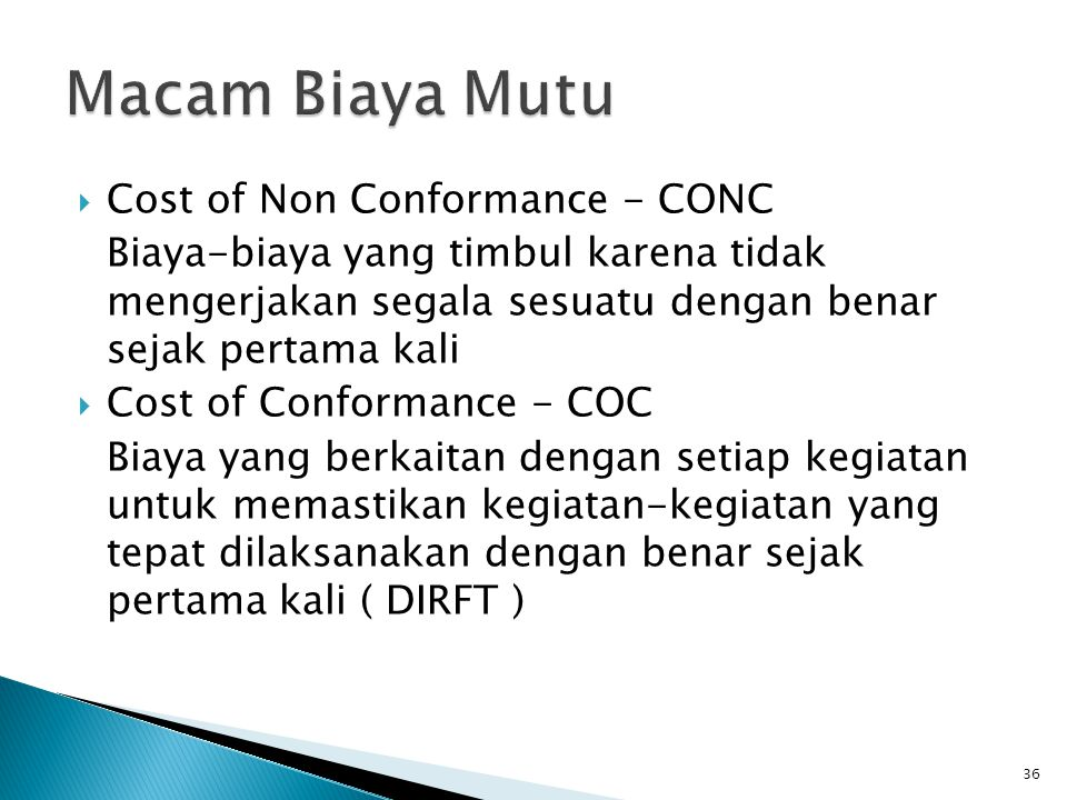 Macam Biaya Mutu Cost of Non Conformance - CONC