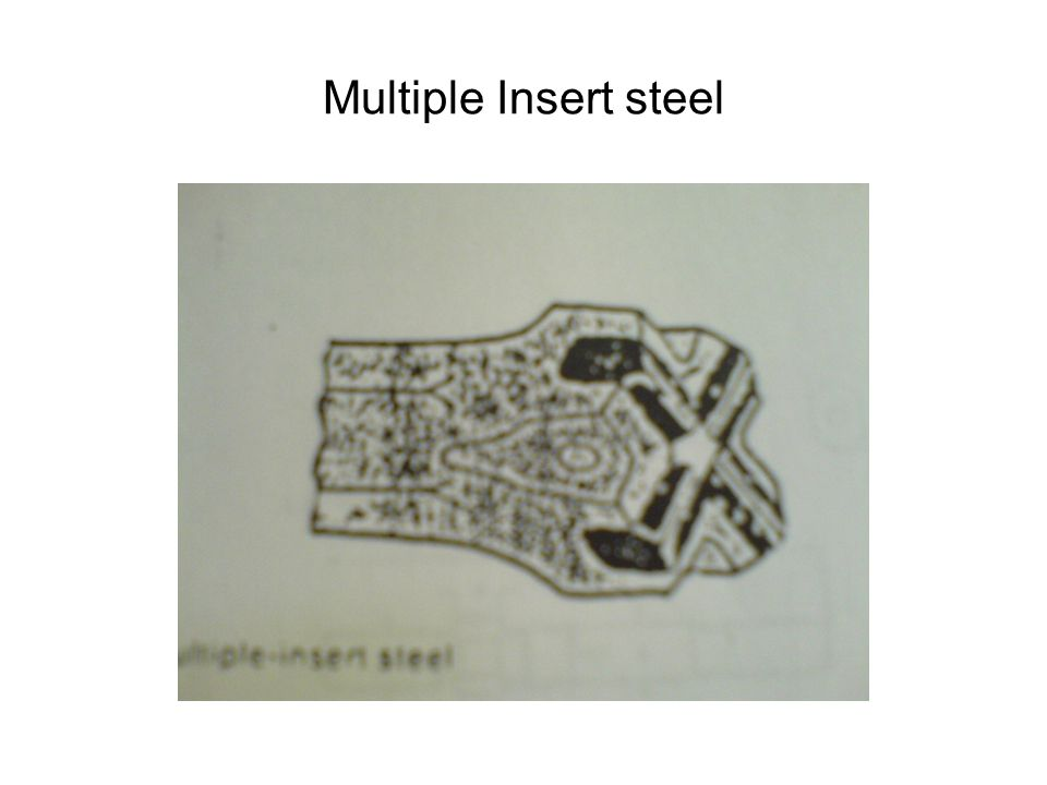 Multiple Insert steel