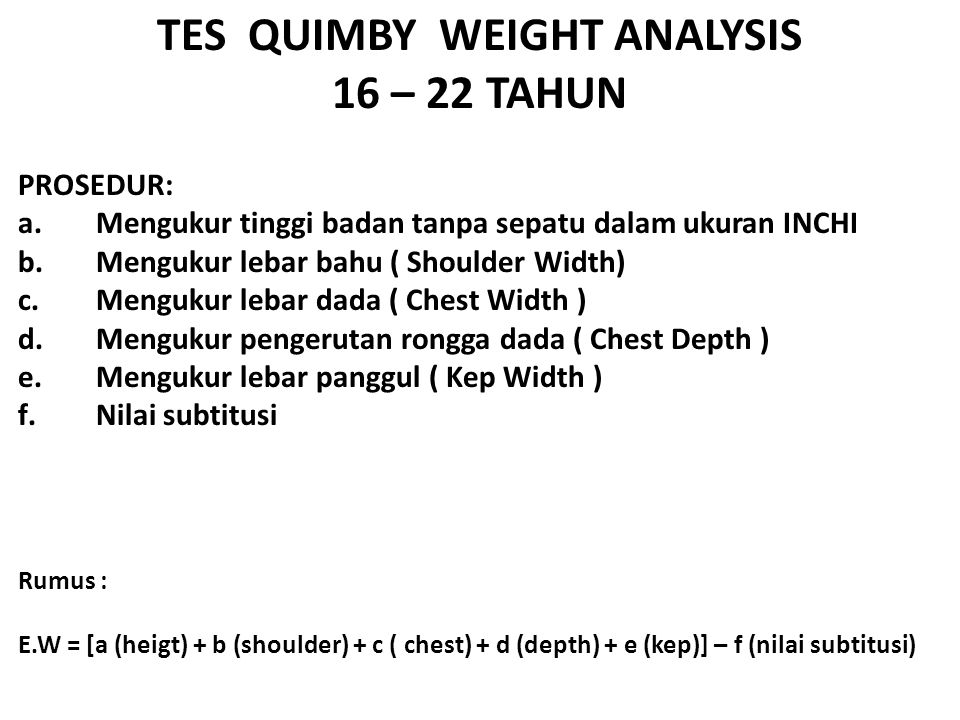 TES QUIMBY WEIGHT ANALYSIS