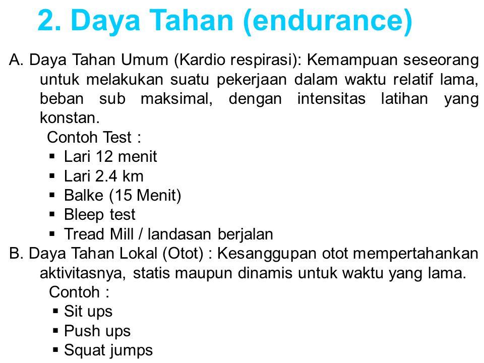 2. Daya Tahan (endurance)