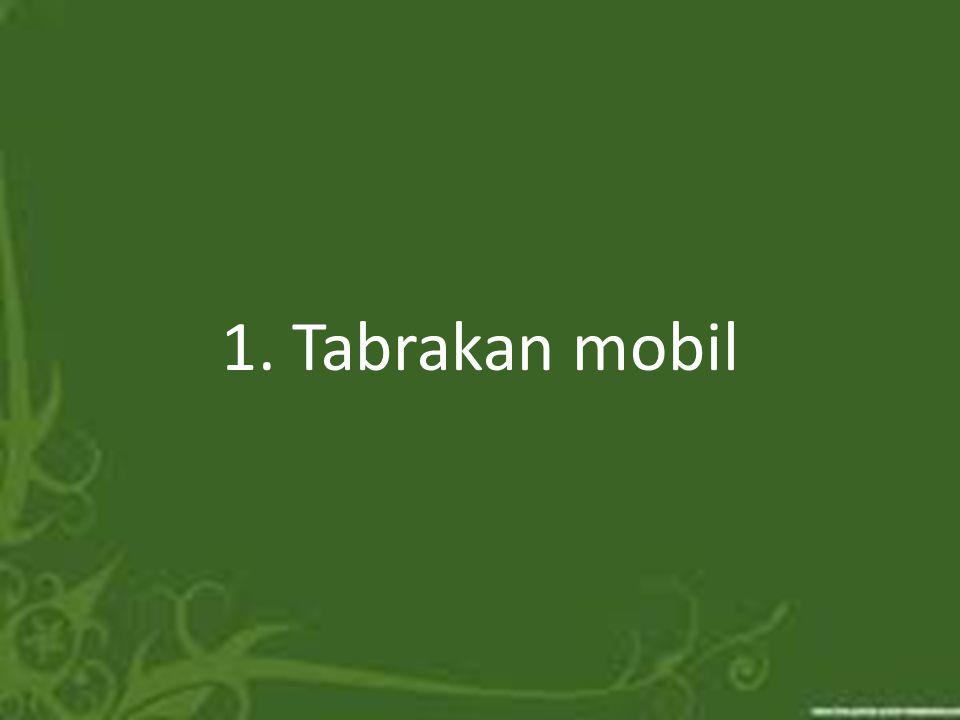 1. Tabrakan mobil
